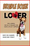 Brindle Boxer Lover Dog Journal, Debbie Miller, 1500804967