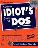 The Complete Idiot's Guide to DOS, New Edition, Fulton, Jennifer, 1567614965