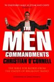 The Men Commandments, Christian O'Connell and James Nesbitt, 0007284969