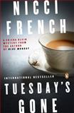 Tuesday's Gone, Nicci French, 014312496X