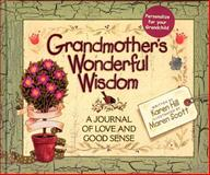 Grandmother's Wonderful Wisdom, Karen Hill, 0849954967