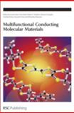 Multifunctional Conducting Molecular Materials, M. Maesato, 0854044965