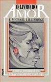 The Love Book for Couples, Michael E. Lillibridge, 0893344966