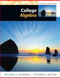 Study Guide with Student Solutions Manual for Aufmann's College Algebra, 8th, Aufmann, Richard N. and Nation, Richard D., 1285454960