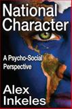National Character : A Psycho-Social Perspective, Inkeles, Alex, 1412854962