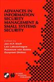 Advances in Information Security Management and Small Systems Security : IFIP TC11 WG11. 1/WG11. 2 Eighth Annual Working Conference on Information Security Management and Small Systems Security September 27-28, 2001, Las Vegas, Nevada, USA, , 1475774966