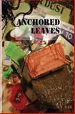 Anchored Leaves, J. A. Pak, 1482534967