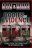 Bodies of Evidence, Gregg Olsen, 1494414961