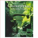 Geomorphology : A Systematic Analysis of Late Cenozoic Landforms, Bloom, Arthur L., 0135054966
