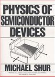 Physics of Semiconductor Devices, Shur, 0136664962
