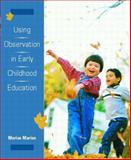 Using Observation in Early Childhood Education, Marion, Marian, 013888496X