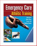 Emergency Care in Athletic Training, Gorse, Keith M. and Radelet, Matthew, 0803614969
