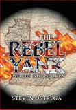 The Rebel Yank, Steven Ostrega, 1477294961
