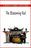 The Blossoming Rod, Mary Cutting, 1481154966