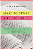 Making Sense of the Bible, Adam Hamilton, 006223496X