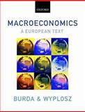 Macroeconomics : A European Text, Burda, Michael and Wyplosz, Charles, 0199264961