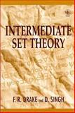 Intermediate Set Theory, Drake, Frank R. and Singh, Dasharath, 0471964964
