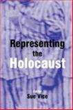 Representing the Holocaust : Essays in Honour of Bryan Burns, Burns, Bryan, 0853034966
