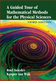 A Guided Tour of Mathematical Methods for the Physical Sciences, Snieder, Roel and van Wijk, Kasper, 1107084962