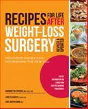 Recipes for Life after Weight-Loss Surgery, Margaret Furtado and Joseph E. Ewing, 1592334962