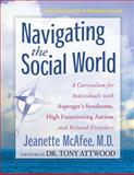 Navigating the Social World, M.D., Jeanette McAfee, 1935274961