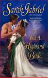 To Wed a Highland Bride, Sarah Gabriel, 0061234966