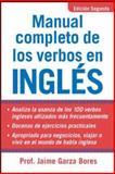 Manual Completo de los Verbos en Inglés, Jamie Garza Bores, 0071444963