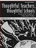 Thoughtful Teachers, Thoughtful Schools 9780205184965