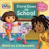 Dora Goes to School/Dora Va a la Escuela (Dora the Explorer), Random House, 0385374968