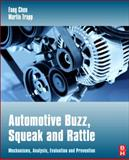 Automotive Buzz, Squeak and Rattle : Mechanisms, Analysis, Evaluation and Prevention, Trapp, Martin, 0750684968