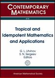 Tropical and Idempotent Mathematics and Applications, , 082189496X
