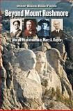 Beyond Mount Rushmore, , 0982274963