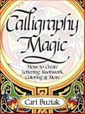 Calligraphy Magic, Cari Buziak, 1440304963