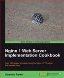 Nginx 1 Web Server Implementation Cookbook, Sarkar, Dipankar, 1849514968