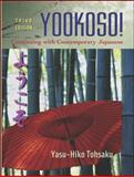 Yookoso! : Continuing with Contemporary Japanese, Yasu-Hiko Tohsaku, 0072974966