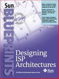 Designing ISP Architectures, Nguyen, John V., 0130454966