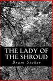 The Lady of the Shroud, Bram Stoker, 1477644962