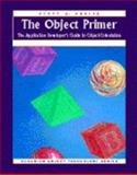 The Object Primer : The Application Developer's Guide to Object-Orientation, Sigs Books Staff and Ambler, Scott W., 0132424967