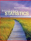Introductory Statistics : Exploring the World Through Data Plus MyStatLab Student Access Kit, Gould, Robert and Ryan, Colleen N., 0321824962