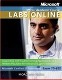 MOAC Virtual Lab : Exam 70-622, Microsoft Official Academic Course Staff, 0470874961