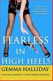 Fearless in High Heels, Gemma Halliday, 1468034960