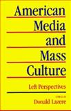 American Media and Mass Culture, Lazere, Donald, 0520044967