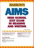 Barron's AIMS High School Exit Exams Reading and Writing, Dianna Sanchez, 0764134965