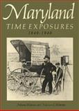 Maryland Time Exposures, 1840-1940, Warren, Mame and Warren, Marion E., 0801824966