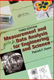 Measurement and Data Analysis for Engineering and Science, Third Edition, Patrick F. Dunn, 1466594969