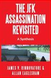 The Jfk Assassination Revisited, Rinnovatore, James V. & Eaglesham, Allan and Allan Eaglesham, 1491864966