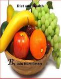Diet and Health, Lulu Peters, 1500144967