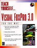 Teach Yourself Visual Foxpro 3.0 for the Mac, Nelson King, 1558284966