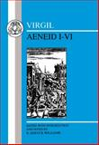 Virgil : Aeneid I-VI, Williams, R. Deryck and Virgil, 1853994960
