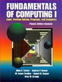 Fundamentals of Computing I : Logic, Problem Solving, Programs and Computers, Tucker, Allen B. and James, Bradley W., 0070654964